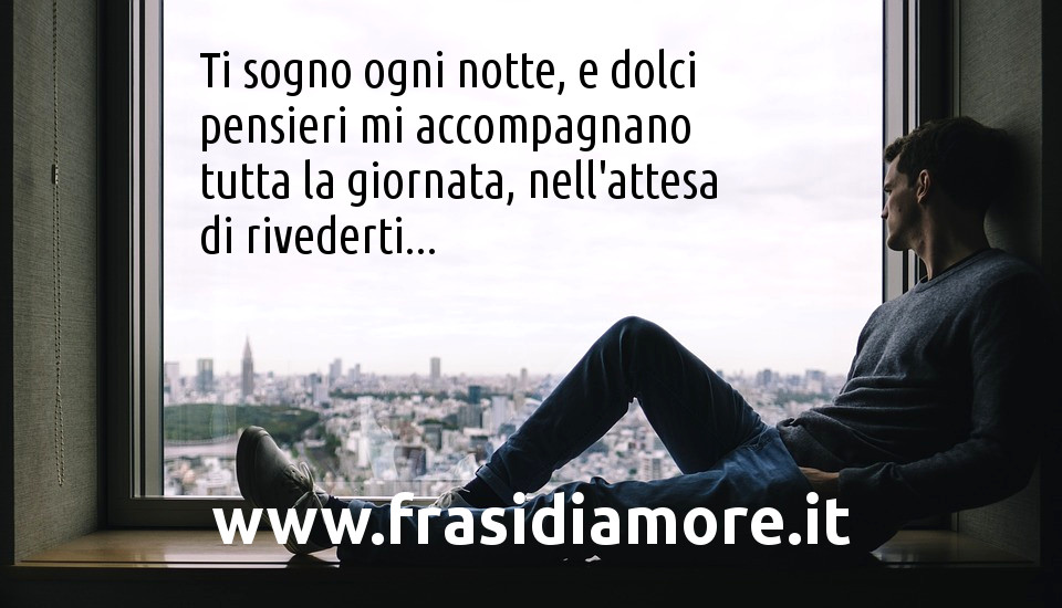 L'attesa di rivederti - www.frasidiamore.it